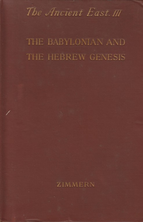 THE BABYLONIAN AND HEBREW GENESIS London D Nutt 1901 Original Cloth 12mo 64 Pages 20 Cm First Edition Translated By Jane Hutchinson Biblische