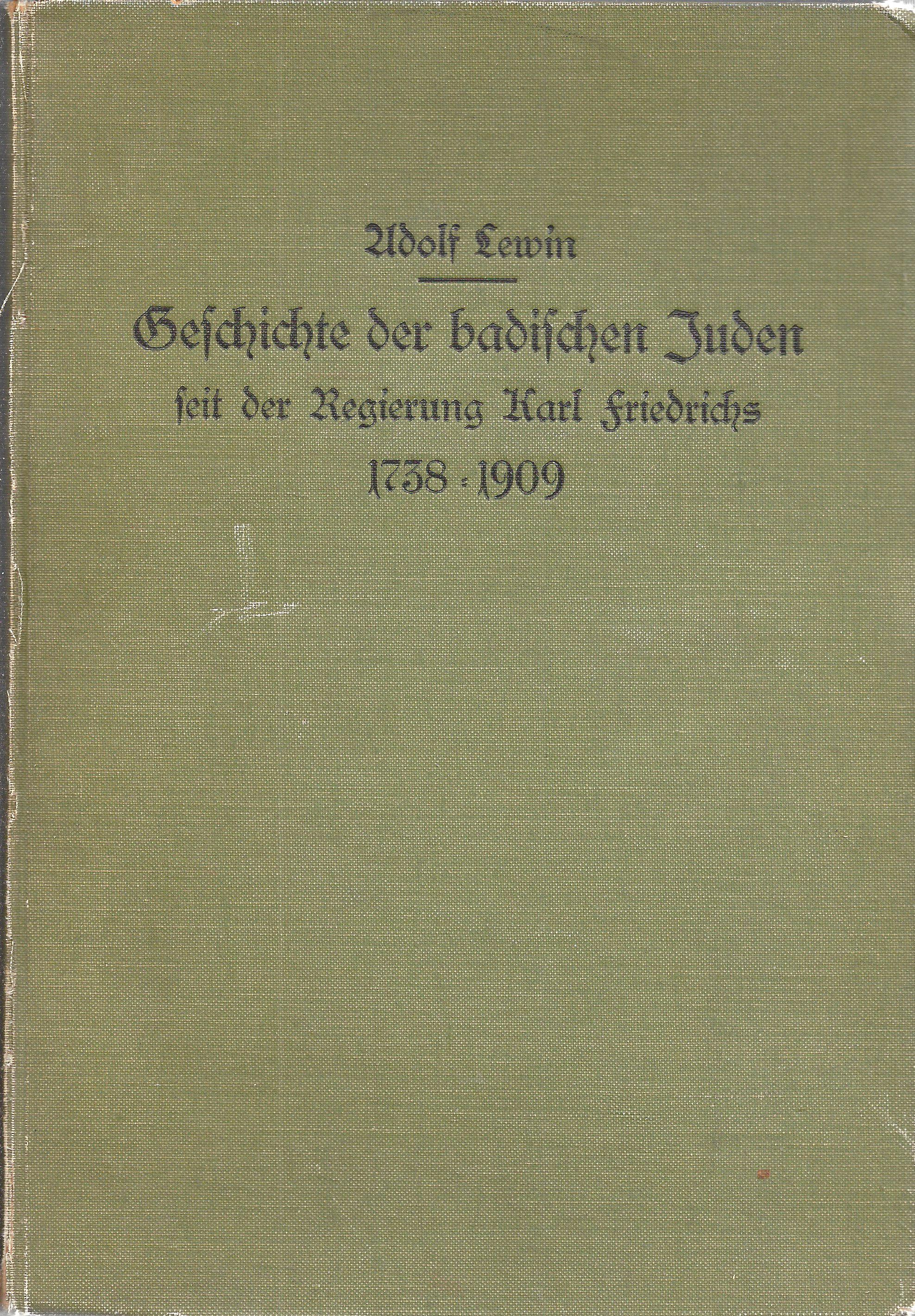 Karlsruhe; Kommissionsverlag G. Braun, 1909. Original Green Cloth Boards.  8vo. VI, 508 Pages. 25 Cm. First Edition. In German.