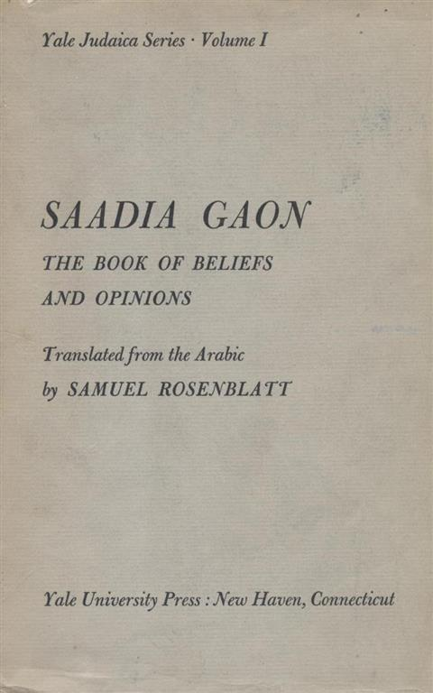 saadia gaon's four roots of knowledge Definitions of saadia gaon four years later, through ibn sargado's father r natronai • yom-tob kahana ben r jacob • saadia ben joseph (saadia gaon.
